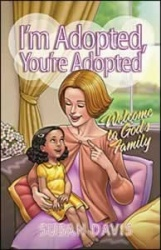 I'm Adopted; You're Adopted