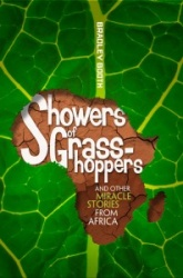 Showers of Grasshoppers and Other Miracle Stories from Africa