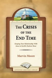 The Crisis of the End Time