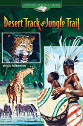 Desert Track and Jungle Trail