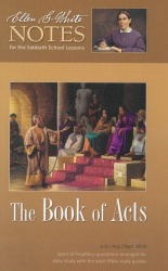 The Book of Acts (Ellen G. White Notes 3Q 2018)