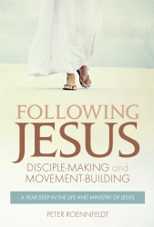Following Jesus: Disciple-making and Movement-building