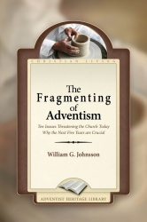 The Fragmenting of Adventism