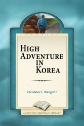 High Adventure In Korea