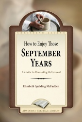 How to Enjoy Those September Years