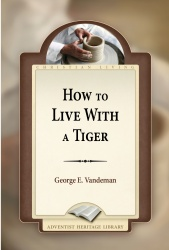 How to Live with a Tiger