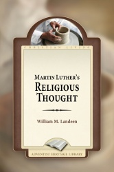 Martin Luther's Religious Thought