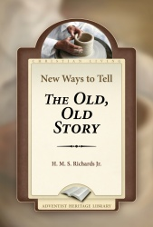 New Ways to Tell the Old, Old Story
