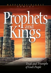 The Prophets and Kings [Illustrated]