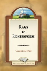 Rags to Righteousness