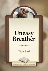 Uneasy Breather