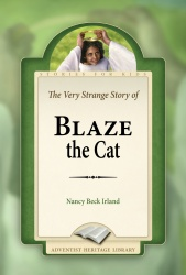 The Very Strange Story of Blaze the Cat