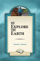 We Explore the Earth