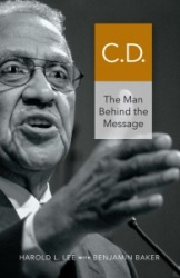 C. D.: The Man Behind the Message